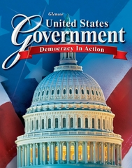 United States Government: Democracy in Action, Student Edition 1st Edition 9780078799822 0078799821