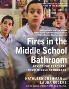 Fires in the Middle School Bathroom 1st Edition 9781595584830 1595584838