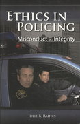 Ethics in Policing: Misconduct and Integrity 1st Edition 9780763755300 0763755303