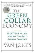 The Green Collar Economy 1st Edition 9780061650765 0061650765