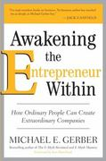 Awakening the Entrepreneur Within 1st edition 9780061568152 0061568155