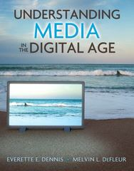 Understanding Media in the Digital Age 1st Edition 9780205595822 0205595820