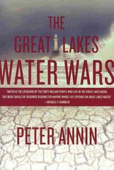 The Great Lakes Water Wars 3rd Edition 9781597266376 159726637X