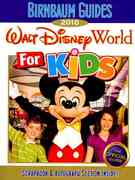 Birnbaum's Walt Disney World for Kids 2010 0 9781423117025 1423117026
