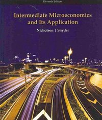 Intermediate Microeconomics and Its Application 11th edition 9780324599107 0324599102