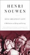 Our Greatest Gift 1st Edition 9780061800269 0061800260