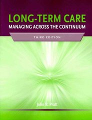 Long-Term Care 3rd Edition 9780763764500 0763764507