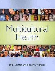 Multicultural Health 1st Edition 9780763757427 076375742X