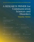 A Research Primer for Communication Sciences and Disorders 1st Edition 9780137015979 0137015976