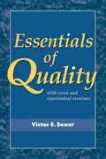 Essentials of Quality with Cases and Experiential Exercises 1st Edition 9780470509593 0470509597
