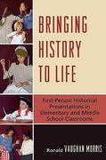Bringing History to Life 1st Edition 9781607092247 1607092247
