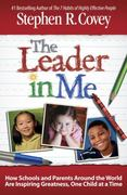 The Leader in Me 1st Edition 9781439153178 1439153175