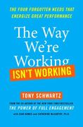 The Way We're Working Isn't Working 1st edition 9781439127667 1439127662