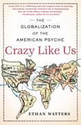 Crazy Like Us 1st Edition 9781416587088 141658708X