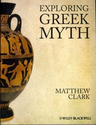 Exploring Greek Myth 1st Edition 9781405194556 1405194553