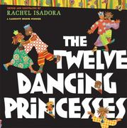 The Twelve Dancing Princesses 1st Edition 9780142414507 0142414506
