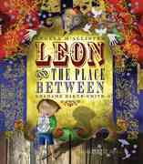 Leon and the Place Between 0 9780763645465 076364546X