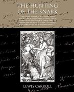 The Hunting of the Snark 1st Edition 9781438510576 1438510578
