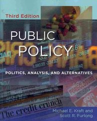 Public Policy: Politics, Analysis, and Alternatives, 3rd Edition 3rd edition 9780872899711 0872899713