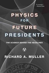 Physics for Future Presidents 0 9780393337112 0393337111