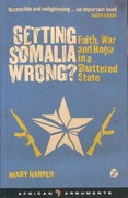 Getting Somalia Wrong? 1st Edition 9781842779330 1842779338