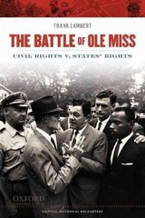 The Battle of Ole Miss 1st Edition 9780195380415 019538041X