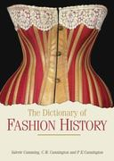 The Dictionary of Fashion History 0 9781847885333 1847885330