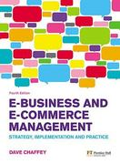 E-Business and E-Commerce Management 4th Edition 9780273719601 0273719602