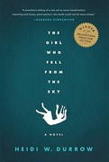 The Girl Who Fell from the Sky 1st edition 9781565126800 1565126807