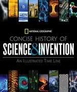 National Geographic Concise History of Science and Invention 0 9781426205446 1426205449