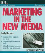Marketing in the New Media 1st Edition 9781770407565 1770407561