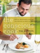 The Conscious Cook 1st Edition 9780061874338 0061874337