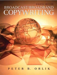 Broadcast/Broadband Copywriting 8th Edition 9780205674527 0205674526
