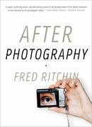 After Photography 1st Edition 9780393337730 0393337731