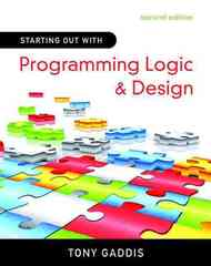 Starting Out with Programming Logic and Design 2nd Edition 9780136077732 0136077730
