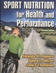 Sport Nutrition for Health and Performance 2nd Edition 9780736052955 073605295X