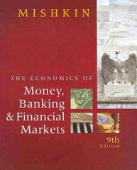 The Economics of Money, Banking, and Financial Markets plus MyEconLab 1-semester Student Access Kit 9th edition 9780321598905 0321598903