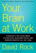 Your Brain at Work 1st Edition 9780061771293 0061771295