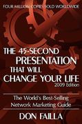 The 45 Second Presentation That Will Change Your Life 0 9781935278368 1935278363