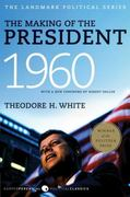 The Making of the President 1960 1st Edition 9780061986017 0061986011