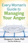 Every Woman's Guide to Managing Your Anger 0 9780800733148 0800733142