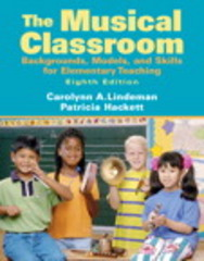 The Musical Classroom 8th edition 9780205687459 0205687458