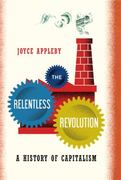 The Relentless Revolution 1st Edition 9780393068948 0393068943