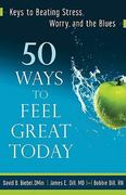 50 Ways to Feel Great Today 1st edition 9780800732912 080073291X