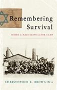 Remembering Survival 1st Edition 9780393070194 0393070190