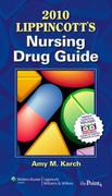 2010 Lippincott's Nursing Drug Guide 1st edition 9781608311132 1608311139