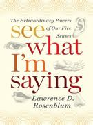 See What I'm Saying 1st Edition 9780393067606 0393067602