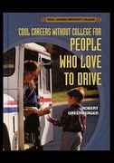 Careers Without College for People Who Love to Drive 0 9781435836396 1435836391