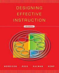 Designing Effective Instruction 6th Edition 9780470522820 0470522828