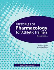 Principles of Pharmacology for Athletic Trainers 2nd edition 9781556429019 1556429010